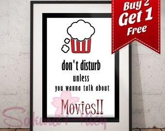 "Don't disturb unless you wanna talk about ""Movies"""