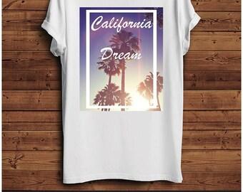 California Dream T Shirt
