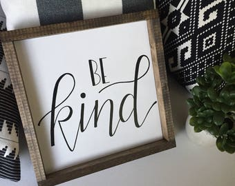 Be Kind Handpainted Wood Sign