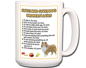 Shetland Sheepdog Property Laws 15 oz Large Coffee Mug No 1
