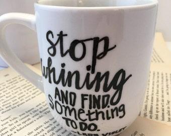 Downton Abbey Stop Whining Mug