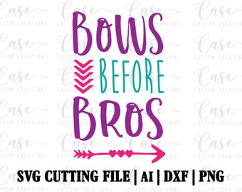 Bows before Bros SVG Cutting File, Ai, Png and DXF Files | Instant Download | Cricut and Silhouette | Hair Bow | Baby Girl | Little Girl