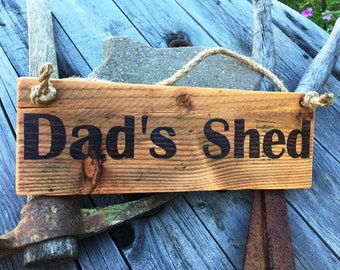 Rustic Wood Burned Sign - Dad's Shed