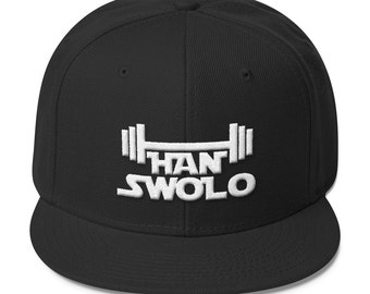 Han Swolo Snapbacks - Funny Fitness Snapbacks - Fitness Hat - Gym Hat - Workout Hat - Fitness Snapbacks - Cross Fit Hat
