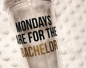 Mondays are for the Bachelor, funny tv 16oz Acrylic Tumbler