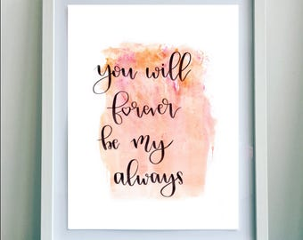 Digital Download Print with Colorful Background, Pink and Orange, Home Decor Wall Art, You Will Forever Be My Always, Instant Download