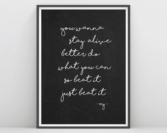 Beat it Inspirational Quote, Michael Jackson, Wall Art Quotes, MJ Poster, Quote on Chalkboard, Just Beat it, Michael Jackson Wall Art, MJ