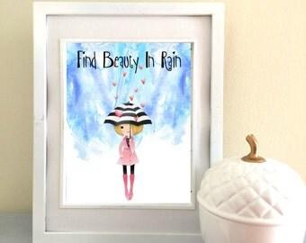Find Beauty In Rain Print - Digital Download - Printable - Watercolor