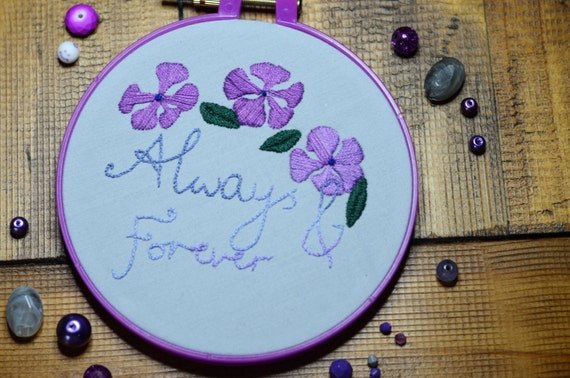 """Always and Forever periwinkle hand embroidery hoop art in 5"""" hoop. Home decor; embroidered art; romantic floral"""