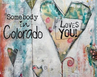 Somebody In Colorado Loves You Greeting Card, Made in Colorado, Card with Hearts, 5x7 Card, Somebody In Colorado Loves You!