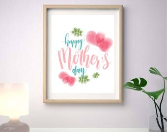 Watercolor Mother's Day Printable, Mums Gift, Happy Mother's Day Art, Wall Art Print, Gifts For Mom, Mothers Day Decor, Digital print