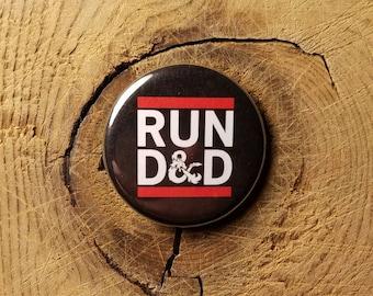"""Run D&D (1-1/4"""" Pinback Button)"""