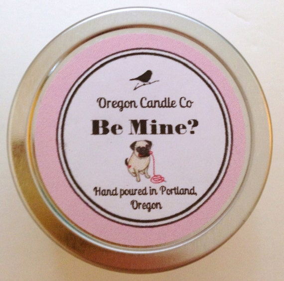 Valentine's Day>> Be Mine Valentine Pug >> Soy candle