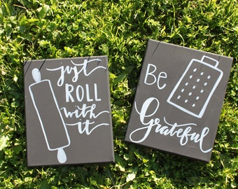 Kitchen Decor - Just Roll With It - Be Grateful - Kitchen Sets - Punny Kitchen Signs - Kitchen Sign - Kitchen Art - Kitchen Wall Art