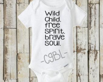 Wild child, free spirit, brave soul onsie