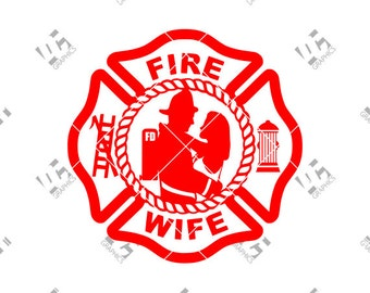 Fire Fighter Wife - Fire Dept. Fireman Badge - Cutting File - SVG, EPS, DXF, and Studio3 - Cricut, Silhouette Cameo Studio- Instant Download
