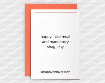 Rude Anniversary|Rude Greeting Cards|Happy nice meal and mandatory shag day|Fun Anniversary Card|Card Boyfriend|Rude Funny|Crude Cards|Adult
