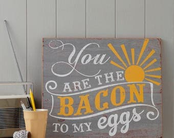 Kitchen Sign - Couples Sign - Bacon and Eggs