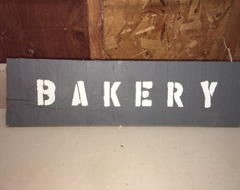 "Farmhouse style painted ""Bakery"" sign"