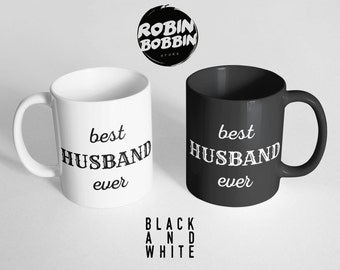 Best Husband Ever Coffee Mug,Anniversary Gift for Him, Mens Mug, Personalized Mens Gift, Husband Gift for Husband, Coffee Cup, Black & White