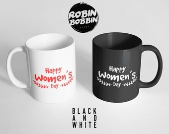 Happy Women's Day - Black and White, Girlfriend Gift, Anniversary Gift, Gift for Wife, Gift For Her, Gift For Sister, Women's Day Gift