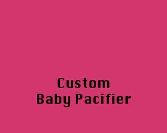Custom Pacifier