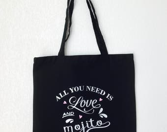 "Tote Bag ""All you need is love and Mojito"" bag for the love of Mojitos"