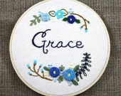 Grace & flowers, embroidery hoop flowers, florals, blue, custom, encouraging, faith inspiration pretty wall art wall decor fibreart broidery