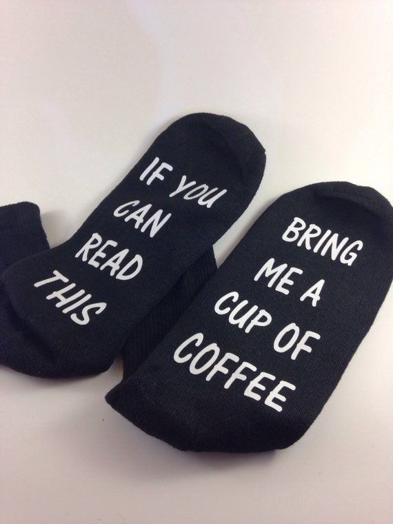 Socks if you can read this ... Bring me a cup of coffee