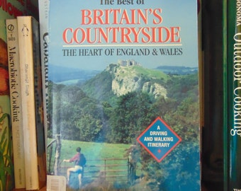 Best of Britain's Countryside   The Heart of England and Wales   Bill & Gwen North  1993  Driving and Walking   OOP
