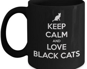 Keep calm and love black cats coffee mug, Black cat lover mug, Cat coffee mug. Great for black cat lovers.  Ceramic travel mug.