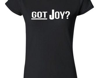 got JOY, ladies Tee