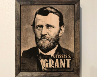 Ulysses S. Grant Wooden Sign