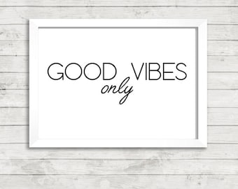 Good Vibes Only Quote A4 Print / Art / Giclee / Print Gallery Wall Print /