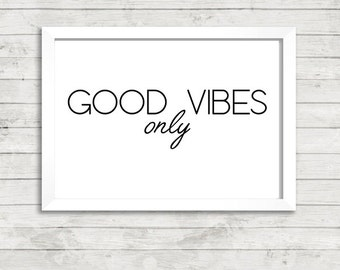 Good Vibes Only Quote A4 Print / Art / Poster Print / Print Gallery Wall Print /