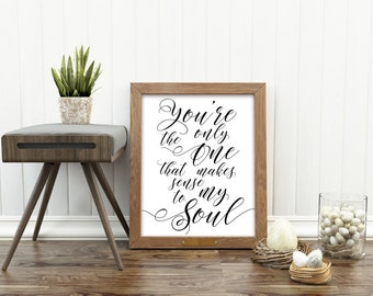 Love quote, 16X20, 11X14 Downloadable, Soul mates quote, Print typography print, wall decor, love quote, quote for the home, digital print
