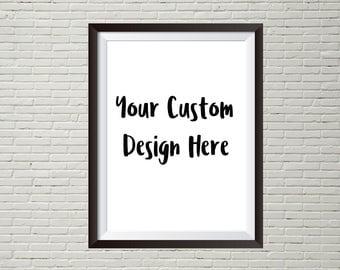 Custom Design art prints