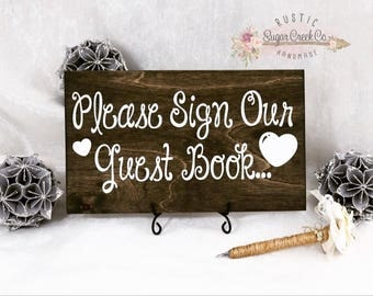 Please Sign Our Guest Book Wedding Sign, Guest Book Sign, Fun Wedding Signs, Rustic Wedding Signs, Please Sign, Guest Book Wedding Sign