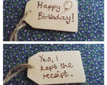 Honest Happy Birthday Wood Gift Tag- Various Quotes