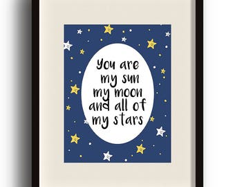 You Are My Sun My Moon, DIGITAL ART print - Outter Space Decor, Home Decor, Kids, Playroom, Bedroom, Instant Download - EE Cummings