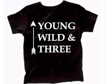 Young Wild & Three kids/toddler tee