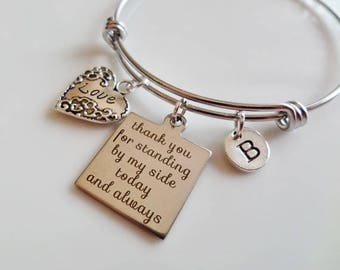Wedding gift, Gift from the bride, bridal gift for mom, sister, best friend, mother of the groom gift Thank you for standing by my side