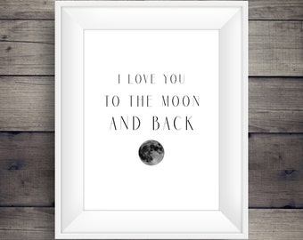 i love you to the moon and back wall art 8x10 instant download printable graphic wall decor