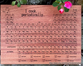 PERIODIC Table CUTTING BOARD - Engraved Cutting Board - Periodic Table of Elements, Teacher Gift