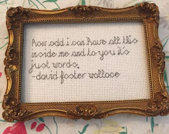 David Foster Wallace Quote Finished embroidery
