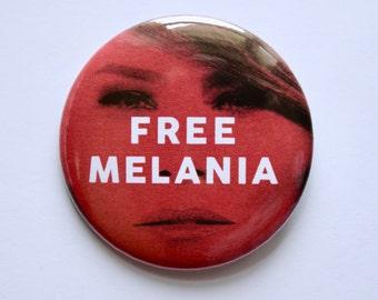 """Free Melania 2.25"""" Pinback Button"""