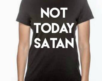 Not Today Satan shirt, funny shirt, mom shirt