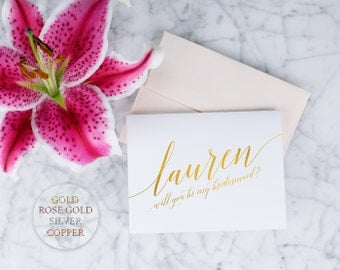 Personalized Wedding Gold Foil Rose Gold Foil Silver Foil Copper Foil Will You Be My Bridesmaid Maid of Honor Flower Girl Wedding Card