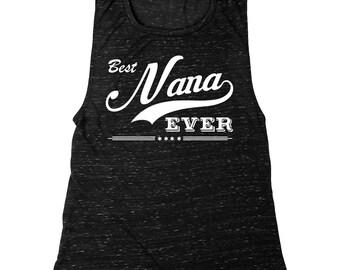 Best Nana Ever    Women's Muscle Tank Top