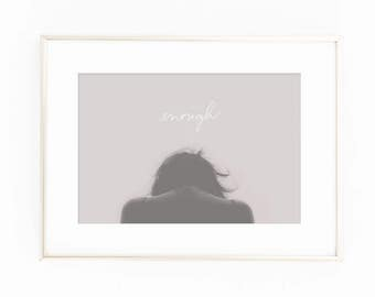 Print / Poster, 'You Are Enough', Wall Art, Modern, Minimal, Wall Decor, Home Decor, Inspirational Print, Quote Print, Scandinavian